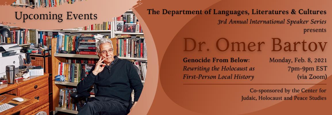 Third Annual DLLC International Speaker Series: Dr. Omer Bartov