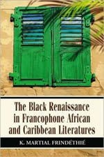book cover of The Black Renaissance in Francophone African and Caribbean Literatures