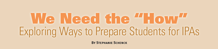 "header image for Stephanie's article ""We Need the 'How:' Exploring Ways to Prepare Students for IPAs"""